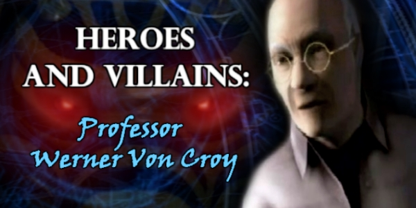 Heroes and Villains Von Croy FEATURE v2