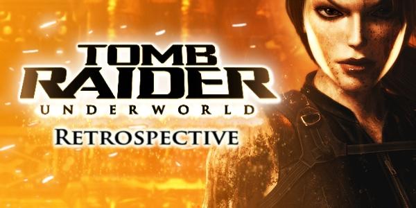 Retrospective Tomb Raider Underworld Survivor Reborn