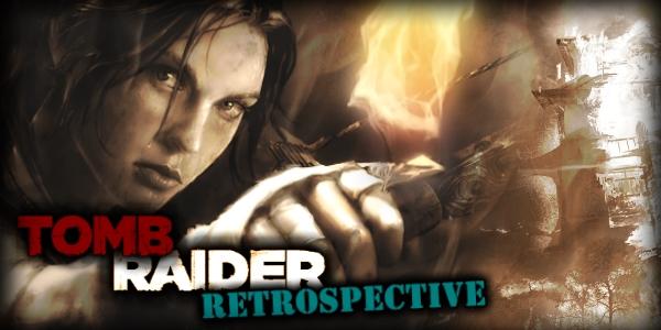 Retrospective Tomb Raider 2013 Survivor Reborn